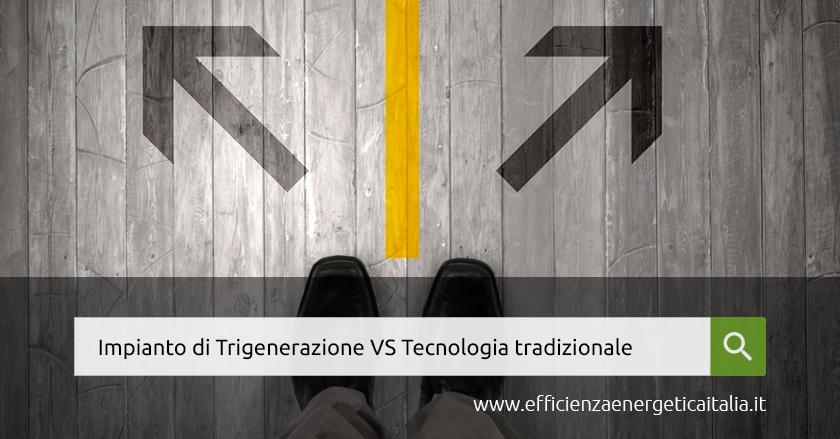 trigenerazione_vs_tradizionale